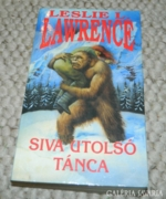 Leslie L. Lawrence : SIVA UTOLSÓ TÁNCA