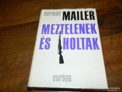 Norman Mailer Meztelenek és holtak