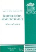 Kultúrfilozófia - Művelődéselmélet szöveggyűjtemény 800 Ft