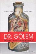 Dr. Gólem - Útmutató az orvostudományhoz 700 Ft