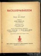 Paul de Kruif: Bacillusvadászok I-II. könyv