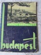 BUDA -I VÁR PALOTA KIRÁLY BUDAPEST 1941