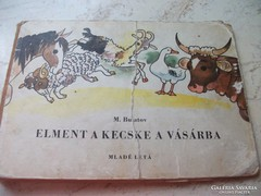 Elment a kecske a vásárba mesekönyv eladó!1972