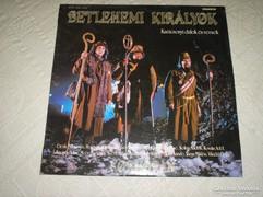 Betlehemi királyok  bakelit lemez