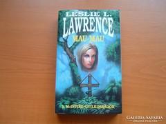 LESLIE L. LAWRENCE - MAU-MAU