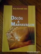 Kiss Kornél Iván: Döcög a marhavagon
