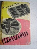 KEMÉNYFFI - TÓTH : CUKRÁSZKÖNYV 1958 CUKRÁSZ BIBLIA SZAKÁCSKÖNYV CUKRÁSZAT CUKRÁSZTANKÖNYV ALAPMŰ