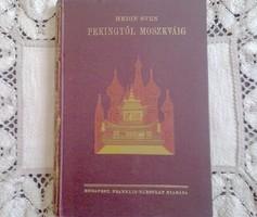 Hedin Sven: Pekingtől Moszkváig (Képes borítójú)