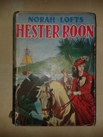 Nora Lofts: Hester Roon.