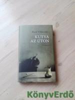 Pavel Vilikovsky: Kutya az úton