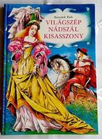 BENEDEK ELEK - VILÁGSZÉP NÁDSZÁL KISASSZONY - RUSZ LÍVIA RAJZAIVAL