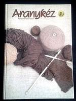 ARANYKÉZ -  KÖTÉSMINTAKÖNYV 1986