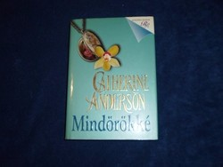 Catherine Anderson : Mindörökké