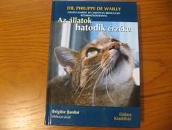 Az állatok hatodik érzéke - Dr.Philippe de Wailly