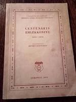 ANTIK ÉVKÖNYV-1858-1958 BP-i XIII.ker-i Berzsenyi Dániel Általános Gimnázium centenáris emlékkönyve
