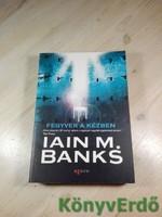 Iain M. Banks: Fegyver a kézben