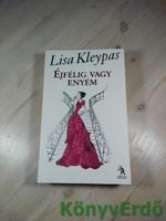Lisa Kleypas: Éjfélig vagy enyém