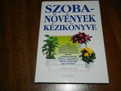 Szobanövények kézikönyve : Jürgen Wolff