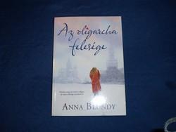 Anna Blundy : Az oligarcha felesége