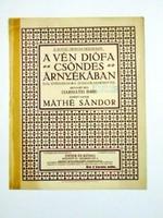 A VÉN DIÓFA CSÖNDES ÁRNYÉKÁBAN RÉGI EREDETI KOTTA 1579