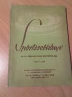 Antikvár könyv- Sportzsebkönyv sporteredményeink statisztikája 1945-1955-Antikváriumban sem kapható