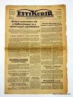 1940 július 13  /  ESTI KURIR  /  RÉGI EREDETI MAGYAR ÚJSÁG Szs.:  3926