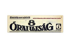 1943 január 28  /  8 ÓRAI ÚJSÁG  /  SZÜLETÉSNAPRA RÉGI EREDETI MAGYAR ÚJSÁG Szs.:  4198
