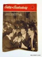 1956 szeptember 26  /  BÉKE ÉS SZABADSÁG  /  RÉGI EREDETI MAGYAR ÚJSÁG Szs.:  4560