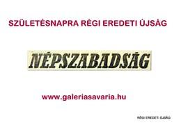 1971 június 12  /  NÉPSZABADSÁG  /  SZÜLETÉSNAPRA RÉGI EREDETI ÚJSÁG Szs.:  5186