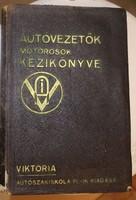 Autóvezetők motorosok kézikönyve ,szerzői tiszteletpéldány 1937.