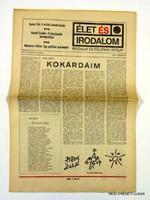 1989 március 10  /  ÉLET ÉS IRODALOM  /  SZÜLETÉSNAPRA RÉGI EREDETI ÚJSÁG Szs.:  3781