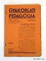 1935 augusztus 20  /  GYAKORLATI PEDAGÓGIA  /  RÉGI EREDETI ÚJSÁG Szs.:  5698