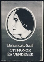 Bohuniczky Szefi  Otthonok és vendégek  Önéletrajzi írások