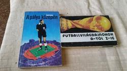 Futbalvilágbajnokok A-tól Z-ig, A pálya közepén 2 könyv eladó!