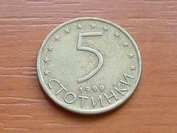 BULGÁRIA 5 CTOTINKI 1999