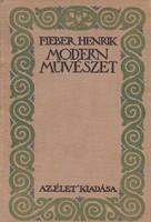 Fieber Henrik: Modern művészet 500 Ft