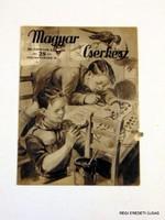 1937 november 15  /  MAGYAR CSERKÉSZ  /  RÉGI EREDETI ÚJSÁG Szs.:  6742