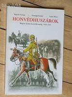 MAGYAR KIRÁLYI HONVÉDLOVASSÁG 1920-1945 HONVÉDHUSZÁROK