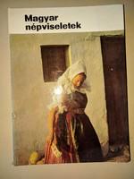 Gáborján Alice: Magyar népviseletek 1969