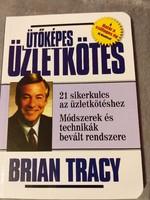 Brian Tracy:Ütőképes üzletkötés 2004.1000.-Ft