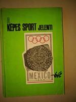 A Képes Sport jelenti Mexikóból 1968