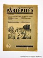 1951 december 10  /  PÁRTÉPÍTÉS  /  SZÜLETÉSNAPRA RÉGI EREDETI ÚJSÁG Szs.:  7952