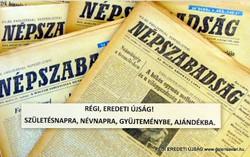 1977 augusztus 2  /  NÉPSZABADSÁG  /  SZÜLETÉSNAPRA RÉGI EREDETI ÚJSÁG Szs.:  7851