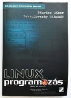 Bányász Gábor, Levendovszky Tihamér: Linux programozás