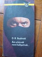D.R. Budniok - Ám a kövek nem hallgatnak