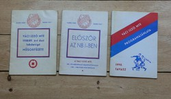 VÁCI IZZÓ MTE 1987-88 első NB I-es füzete + 88/89 + 1990 PÁLYABELÉPŐK : FTC.MTK,ÚJPEST stb.