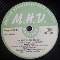 """Hanglemez 12"""" LP33Rpm (Sellaklemez)Szabadság duett""""Don Carlos""""(Verdi)Simándy J.-Svéd S. előadásában"""