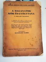 Manninger Vilmos : A daganatok kór-és gyógytana 1937