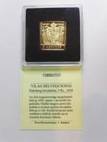 Világ Bélyegcsodái  Habsburg Birodalom 9 Kreuzer 1850 aranyozott bélyegérem + certi PP