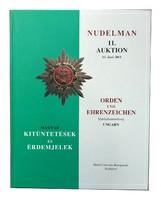 Magyar Kitüntetések és Érdemjelek árverési katalógus 2011 Nudelman 11. Aukció
